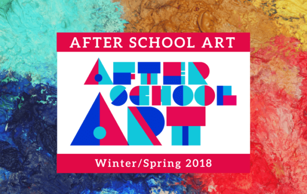 After School Art Winter/Spring 2018