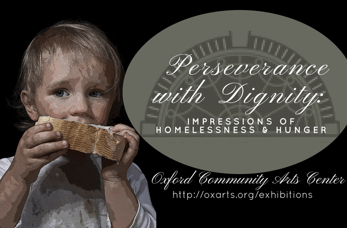 Perseverance with Dignity: Impressions of Homelessness and Hunger